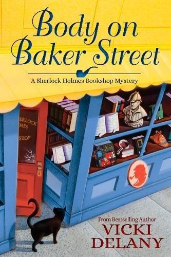 Bodys Weibliche (BODY ON BAKER STREET (Sherlock Holmes Bookshop)