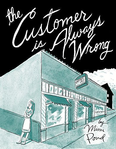 The Customer is Always Wrong por Mimi Pond