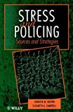 Stress and Policing: Sources and Strategies