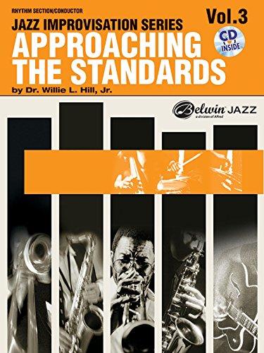 Approaching the Standards: 3 by Willie L., Jr. Hill (Arranger) (30-Apr-2001) Paperback