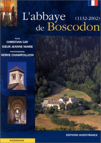 L'Abbaye de Boscodon, 1132-2002 par Christian Gay