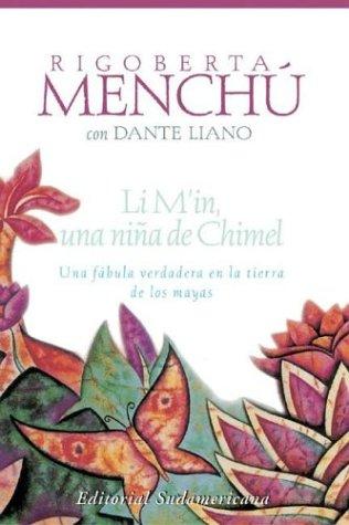 Limin - Una Nina de Chimel por Rigoberta Menchu