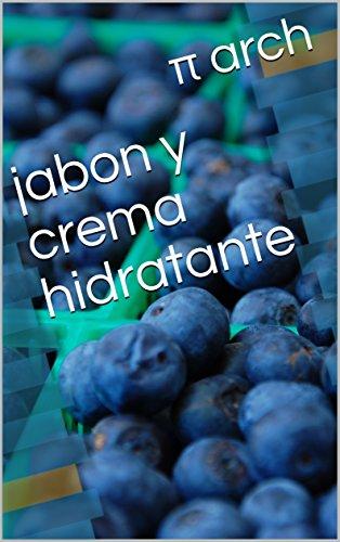 Jabon y crema hidratante