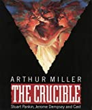 Cover of: The Crucible: Performed by Stuart Pankin, Jerome Dempsey & Cast | Arthur Miller