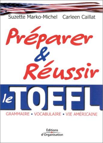 Prparer et russir le TOEFL