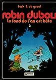 Le Fond de l'air est bête (Robin Dubois)