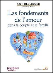 Les fondements de l'amour dans le couple et la famille : Constellations familiales