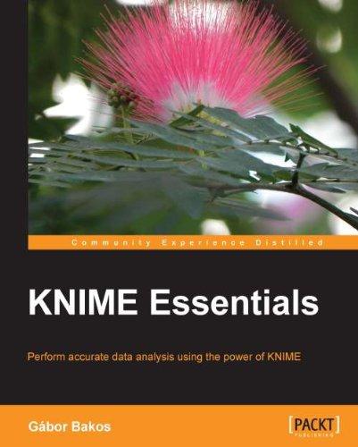 KNIME Essentials (English Edition) por Gábor Bakos