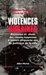 Violences urbaines par Bachmann