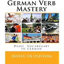 German Verb Mastery: Daily Vocabulary and Verbs in German