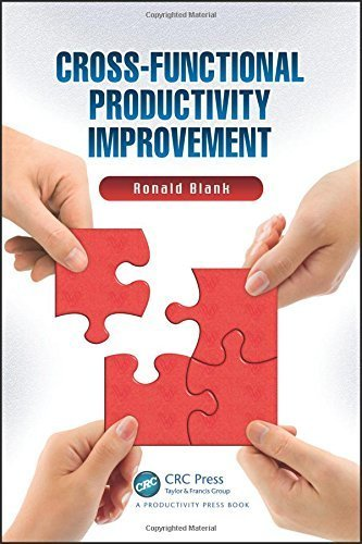 Cross-Functional Productivity Improvement by Ronald Blank (2012-09-06)