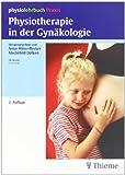 Physiotherapie in der Gynäkologie: physiolehrbuch Praxis