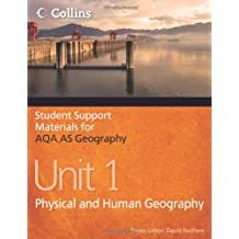Student Support Materials for Geography – AQA AS Geography Unit 1: Physical and Human Geography