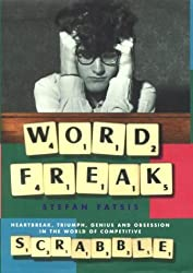 Word Freak: A Journey into the Eccentric World of the Most Obsessive Board Game Ever Invented by Stefan Fatsis (2001-09-06)