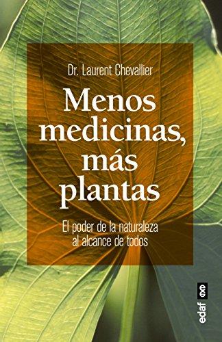 Menos medicinas, más plantas (Plus Vitae) por Chevallier