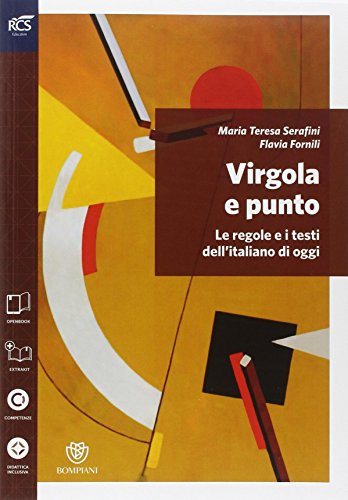Virgola e punto. Grammatica-Lessico-Errori-Prove INVALSI. Per le Scuole superiori. Con e-book. Con espansione online