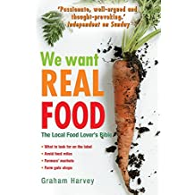 We Want Real Food