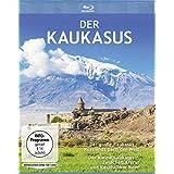 Der Kaukasus - Der große Kaukasus - Russlands Dach der Welt Der kleine Kaukasus - Zwischen Ararat und Kaspischem Meer