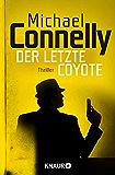Der letzte Coyote: Thriller