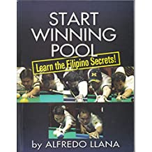 Start Winning Pool: Learn the Filipino Secrets (English Edition)