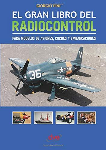 El Gran Libro del Radiocontrol por Giorgio Pini