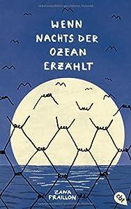 Fraillon, Zana: Wenn nachts der Ozean erzählt
