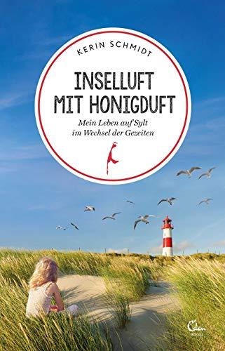 Inselluft mit Honigduft: Mein Leben auf Sylt im Wechsel der Gezeiten