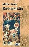 Même le mal se fait bien (Hors collection littérature française) (French Edition)