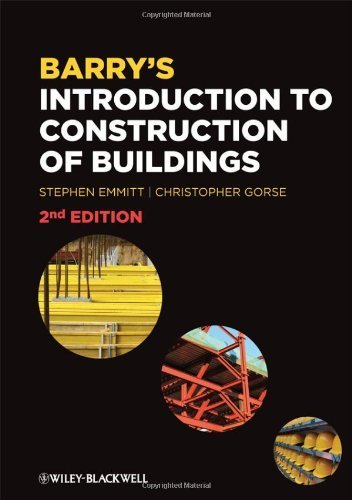 Barry's Introduction to Construction of Buildings by Emmitt, Stephen (2010) Paperback