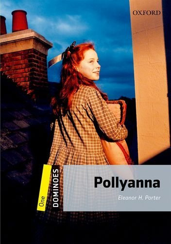 Dominoes: One: Pollyanna por Eleanor H. Porter