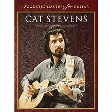 Stevens, Cat Acoustic Masters For Guitar (Album): Noten, Songbook für Gitarre: Cat Stevens
