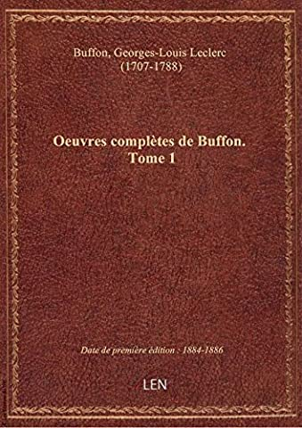 Buffon Oeuvres Complètes - Oeuvres complètes de Buffon. Tome