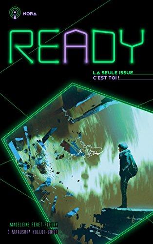 READY - Nora - La seule issue, c'est toi par Madeleine Féret-Fleury