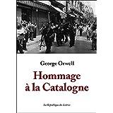 Hommage à la Catalogne: (1936-1937)