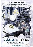 Clara & Tom - Der teuflische Nachbar von Eva Reichl