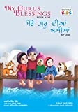 My Guru's Blessings, Book Nine: Bilingual - English and Punjabi (Satkar Kids 9)