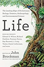 Life: The Leading Edge of Evolutionary Biology, Genetics, Anthropology and Environmental Science