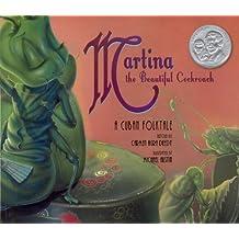 Martina The Beautiful Cockroach: A Cuban Folktale (Turtleback School & Library Binding Edition) by Carmen Agra Deedy (2014-03-01)