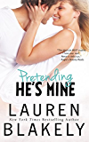 Pretending He's Mine (Caught Up in Love Book 2) (English Edition)