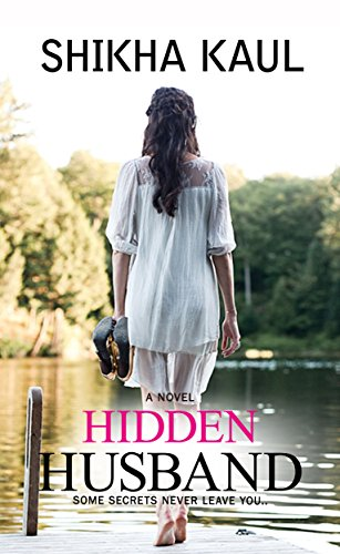 Hidden husband some secrets never leave you ebook shikha hidden husband some secrets never leave you ebook shikha khanduja kaul amazon kindle store fandeluxe Image collections