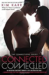 Connected: The Connections Series by Kim Karr (2014-02-04)