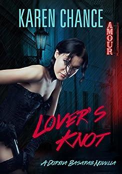 Lover's Knot (Dorina Basarab series) (English Edition)