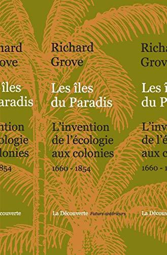 Les îles du Paradis par Richard GROVE