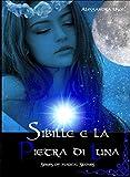Sibille e la pietra di luna