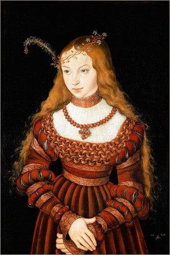 rinzessin Sibylle von Cleve von Lucas Cranach d.Ä. - hochwertiger Kunstdruck, neues Kunstposter ()