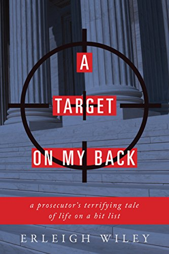 a-target-on-my-back-a-prosecutors-terrifying-tale-of-life-on-a-hit-list