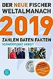 Der neue Fischer Weltalmanach 2019 mit CD-ROM: Zahlen Daten Fakten (Fischer Weltalmanach m.CD-ROM)