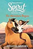 Spirit Riding Free: The Adventure Begins (Dreamworks Spirit Riding Free, Band 1)