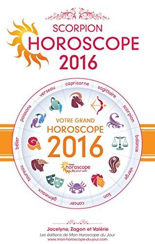 Livres Astrologie : Horoscope 2016 du Scorpion pdf, epub ebook