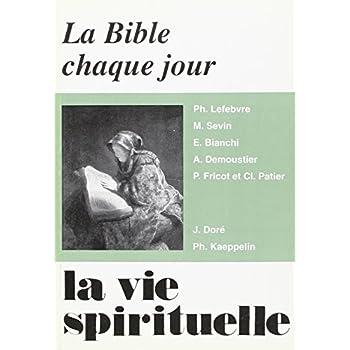 La Vie Spirituelle Numero 714 la Bible Chaque Jour